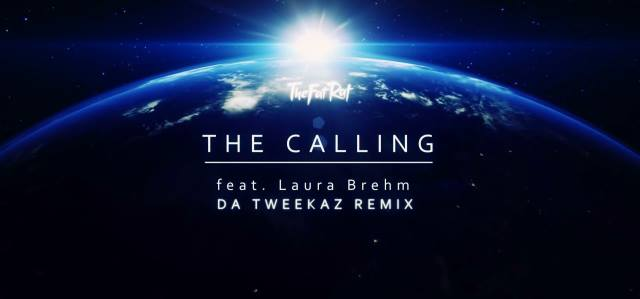 TheFatRat feat. Laura Brehm - The Calling (Da Tweekaz Remix)