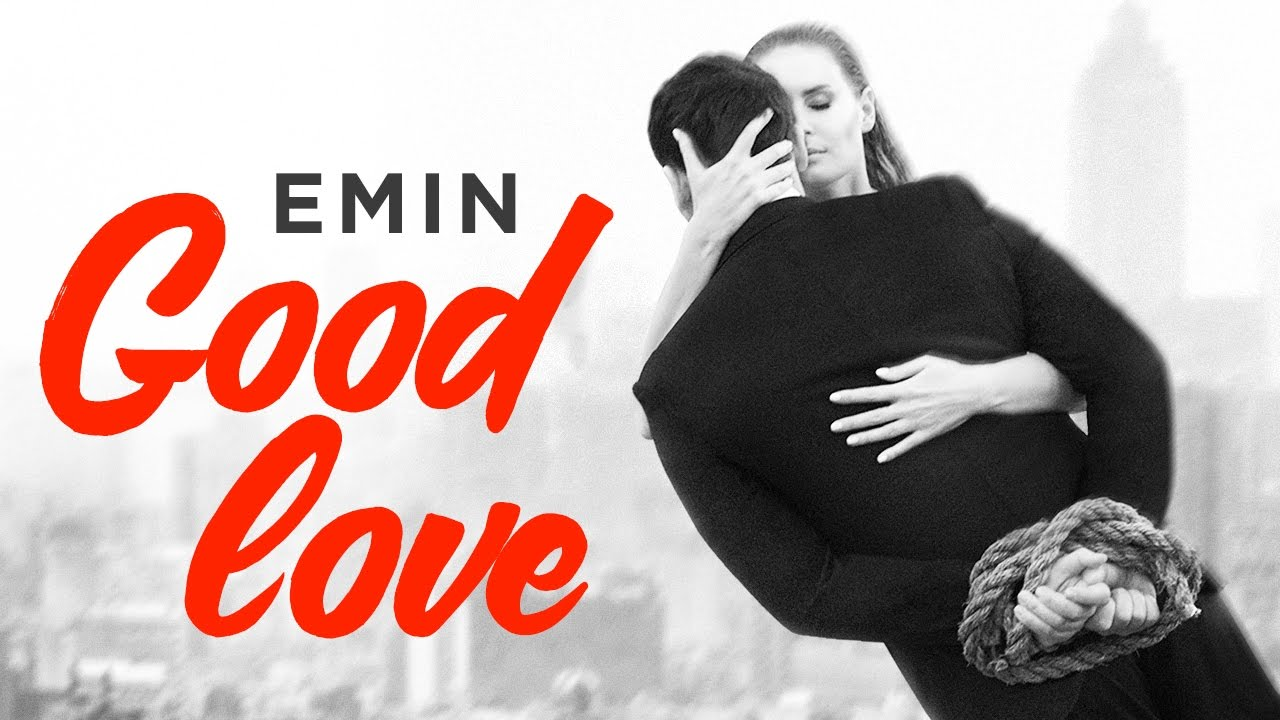 EMIN - Good Love
