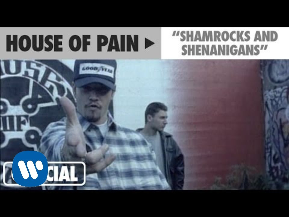 House Of Pain - Shamrocks And Sheanigans