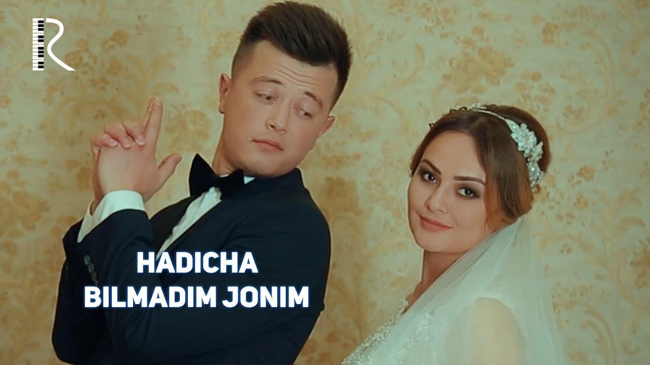 Хадича - Билмадим жоним