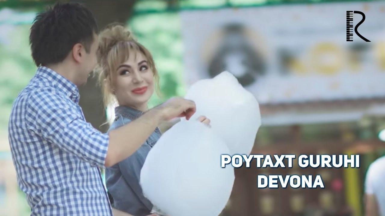 Poytaxt guruhi - Devona   Пойтахт гурухи - Девона