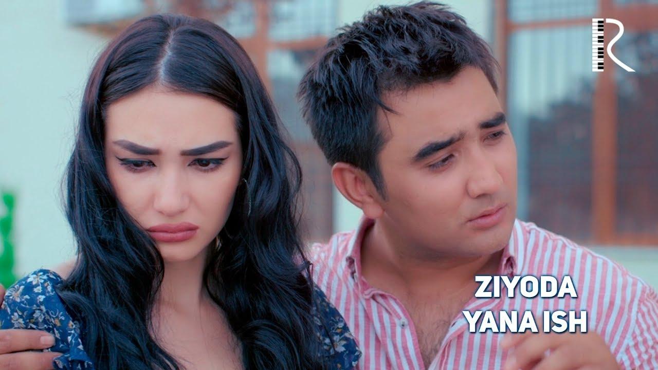 Ziyoda - Yana ish   Зиёда - милость Божия иш