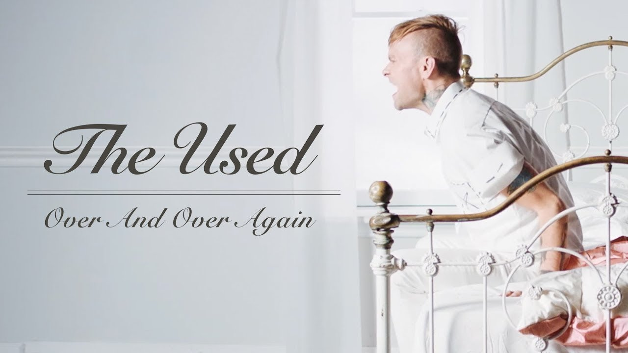 The Used - Over And Over Again