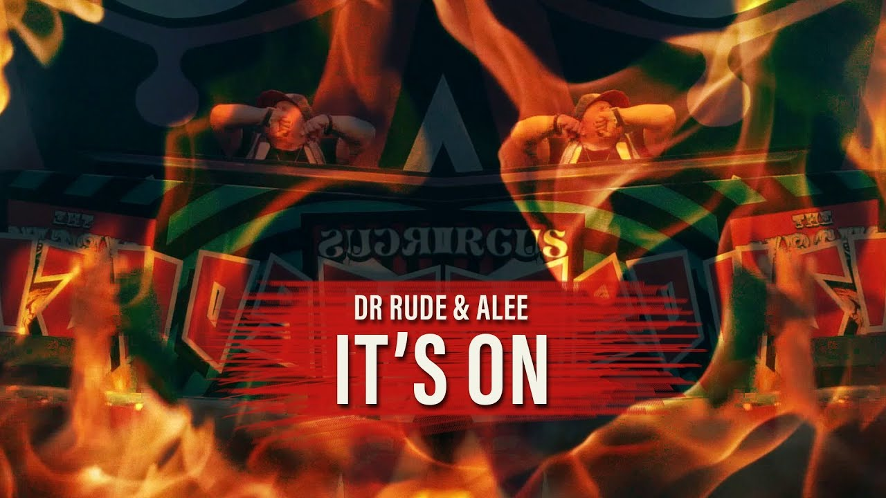 Dr. Rude & Alee - It's On