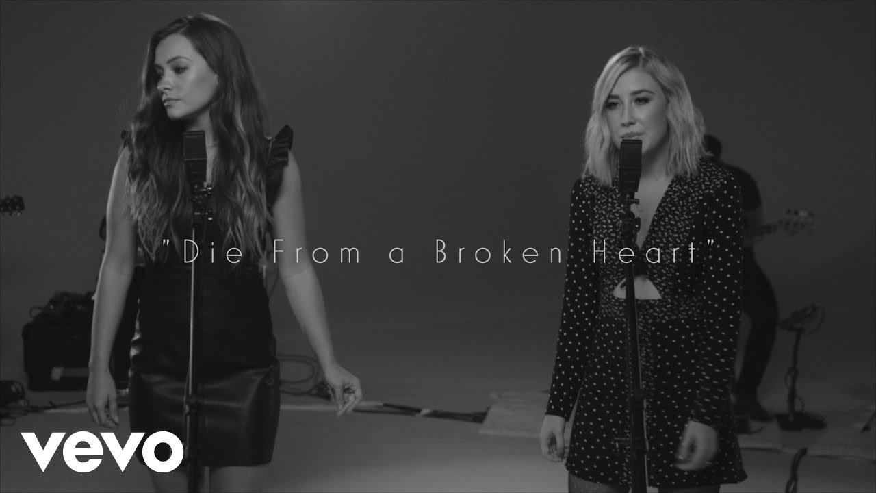 Maddie & Tae - Die From A Broken Heart (Acoustic)